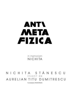 Antimetafizica | in memoriam Nichita