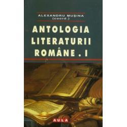 ANTOLOGIA LITERATURII ROMÂNE VOL. 1