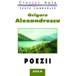 Grigore Alexandrescu - Poezii (texte comentate)