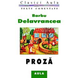 Barbu Delavrancea - Proză (texte comentate)