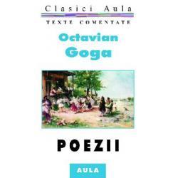 Octavian Goga - Poezii (texte comentate)