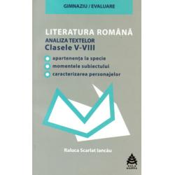 LITERATURA ROMÂNĂ - Analiza textelor din manualele alternative. Clasele V-VIII.