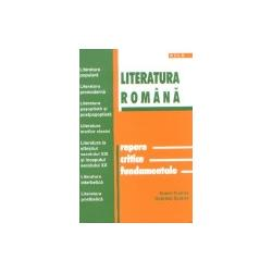LITERATURA ROMANA - REPERE CRITICE