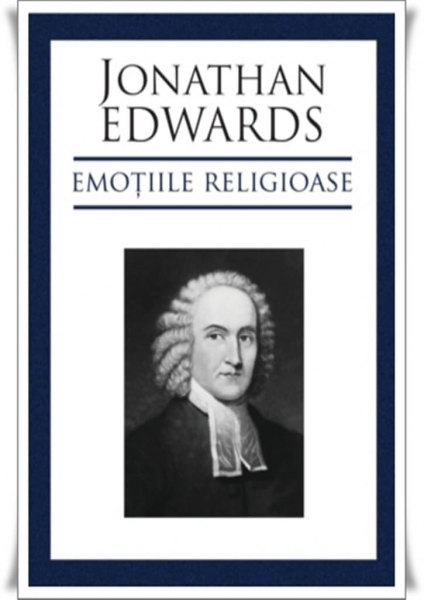 Emoțiile religoase - carte Jonathan Edwards > Book-House