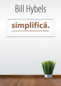 Cartea Simplifică de Bill Hybels