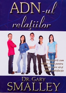 Cartea ADN-ul relațiilor - Gary Smalley