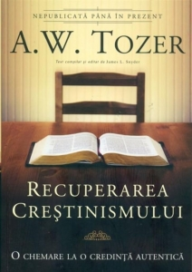 Creștinismul autentic-carte A.W. Tozer - Book-House