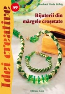 Bijuterii din margele crosetate. Editia a II-a - Idei creative 39