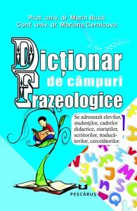 Dictionar de Campuri Frazeologice Marin Buca Mariana Cernicova