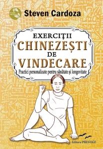 Exercitii chinezesti de vindecare de Steven Cardoza