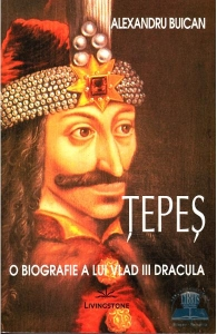 Tepes o biografie a lui Vlad III Dracula, Alexandru Buican