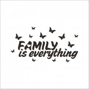 Autocolant cu text - Family is everything3
