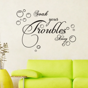Stickere decorative baie - Soak your troubles away