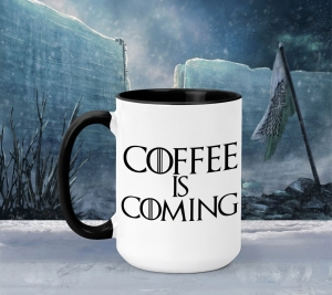 Cana Personalizata Game of Thrones - Coffee is Coming