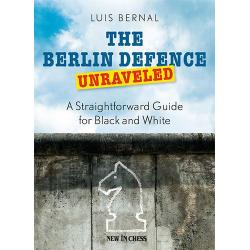 The Berlin Defence Unraveled: A Straightforward Guide for Black and White