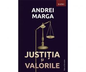Justiția și valorile - Andrei Marga