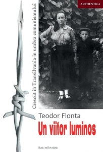 Un viitor luminos. Crescut în Transilvania în umbra comunismului