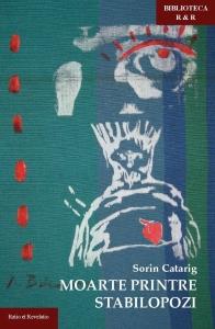 Moarte printre stabilopozi - Sorin Catarig