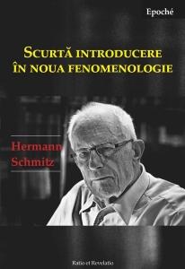Scurtă introducere în noua fenomenologie - Hermann Schmitz