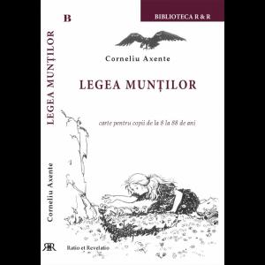 Legea munților - Corneliu Axente