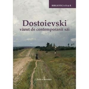 Dostoievski văzut de contemporanii săi
