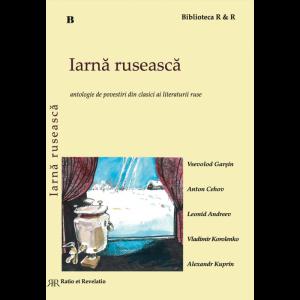 Iarnă rusească – Antologie de povestiri din clasici ai literaturii ruse