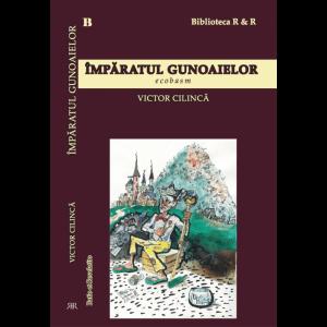 Împăratul gunoaielor. Ecobasm - Victor Cilincă