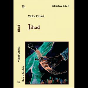 Jihad - Victor Cilincă