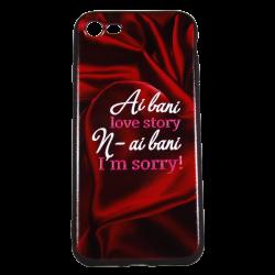 """Husa iPhone 8 TPU Negru Print Mesaj 3D """"Ai bani love story n-ai bani i'm sorry"""""""