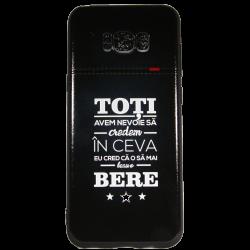 "Husa Samsung Galaxy S8 TPU Negru Print Mesaj 3D ""toti avem nevoie sa credem in ceva, eu cred ca am sa beau o bere!"""