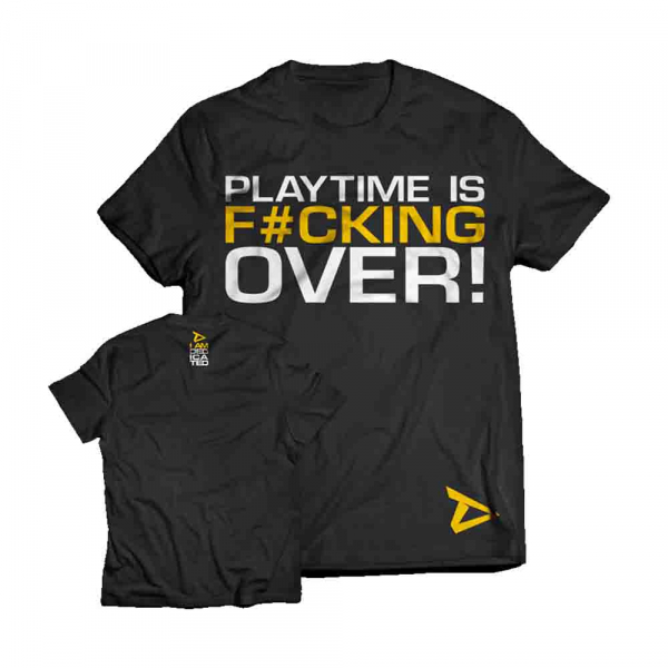 Tricou Playtime is over, Dedicated 0